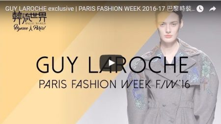 [Fashion] GUY LAROCHE exclusive | PARIS FASHION WEEK 2016-17